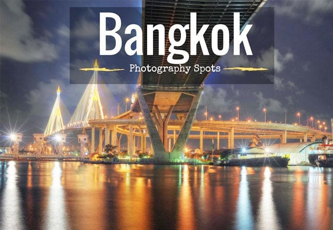 BANGKOK_BEST_SPOTS_FOR_PHOTOGRAPHY_PHOTO_TIPS_Thailand_holidays