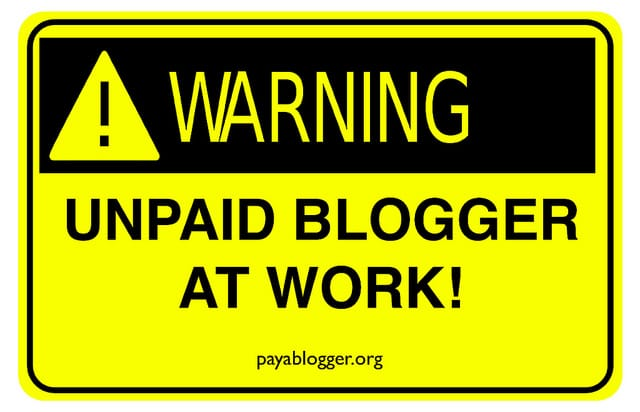 Unpaid blogger at work warning sign