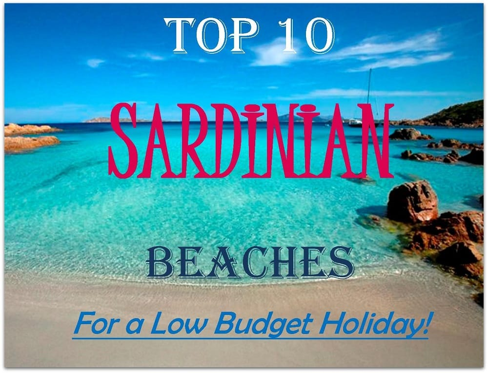 top 10 sardinia beaches for a low budget holiday, cheap accommodation in sardinia, cheap hotels in sardinia, cheap villas in sardinia, cheap sardinia holiday, sardinian beaches, best beaches in sardinia