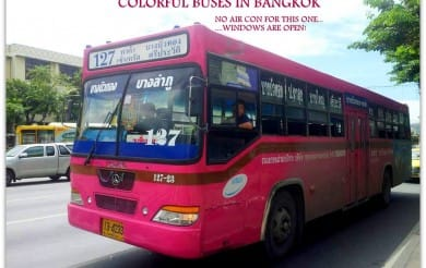 Bangkok by Bus: A cheap way to see the top sights,or simply get Lost!