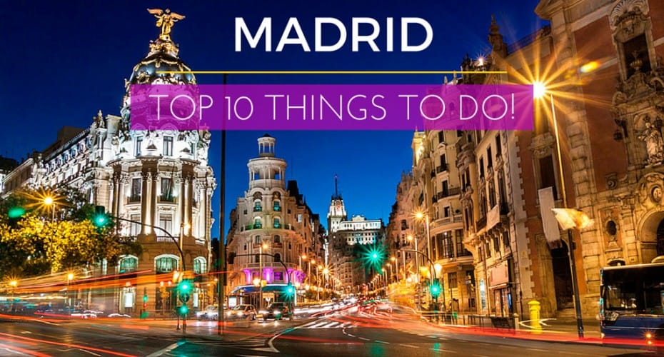 MADRID_SPAIN_TOP_10_THINGS_TO_DO