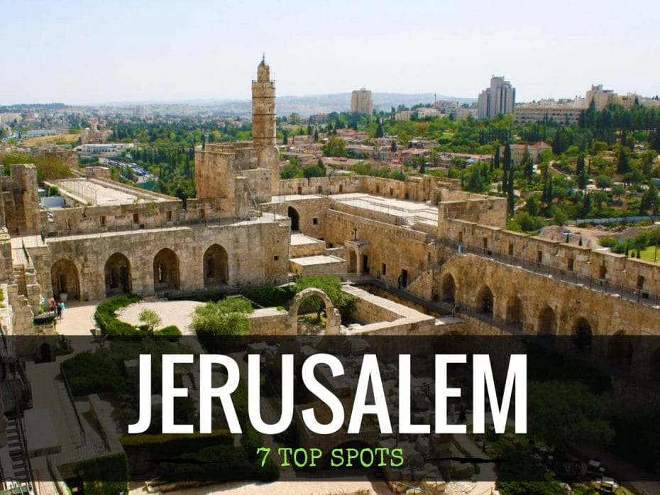 JERUSALEM_israel_best_things_spots_to_see_and_visit