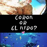 CORON-OR-EL-NIDO-WHICH-ONE-IS-BETTER