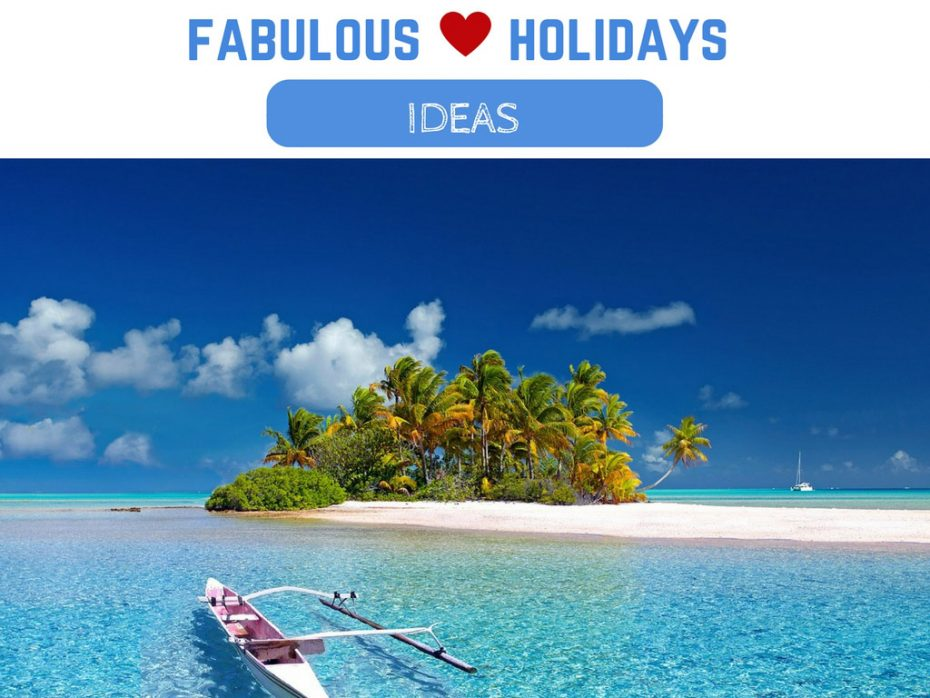 Fabulous_holidays_ideas