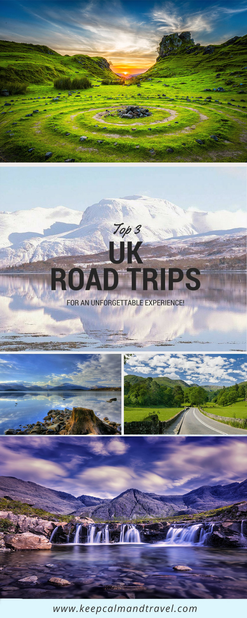 Road Trip in the UK anyone? Check out these 3 mind-blowing Itineraries!