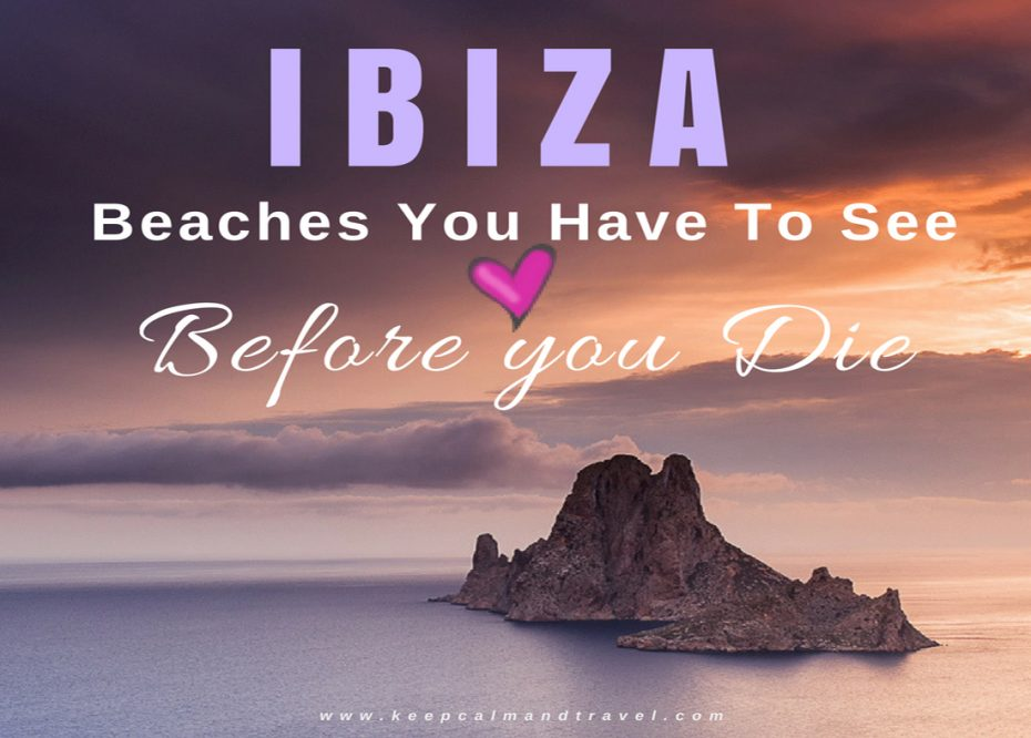 IBIZA SPAIN: Nine Best Beaches + Hotels To See In The