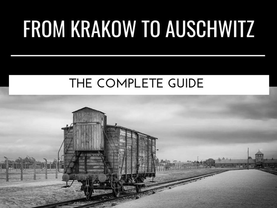 how-to-get-from-krakow-to-auschwitz-useful-info-complete-guide